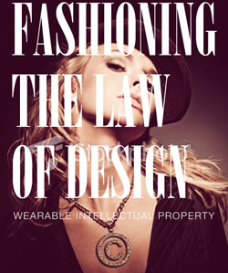 Poster for the Leibman Lecture entitled Fashioning hte Law of Design: Wearable Intellecutal Property